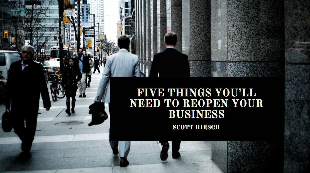 Five Things You'll Need to Reopen Your Business