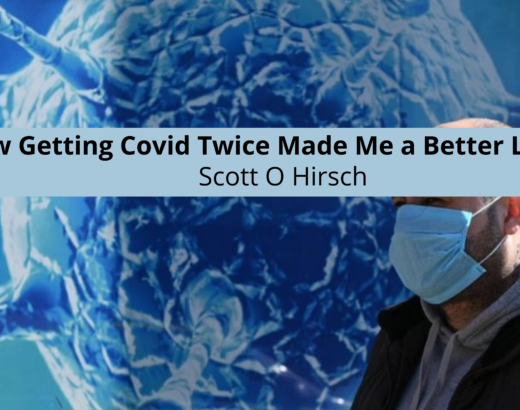 How Getting Covid Twice Made Me a Better Leader