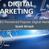 Entrepreneur Scott Hirsch CEO Pioneered Popular Digital Marketing Strategies