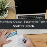 Scott O Hirsch How Digital Data Marketing Creator Became the Tech