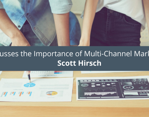 Scott Hirsch Media Direct CEO Discusses the of Multi-Channel Marketing